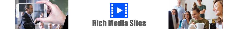 Rich Media Sites